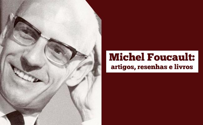 Foucault biografia
