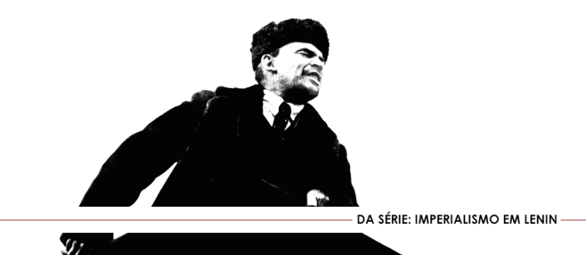 Capitalismo monopolista em Lenin.