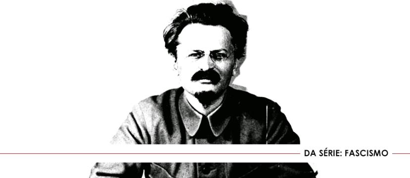 Fascismo para Trotsky